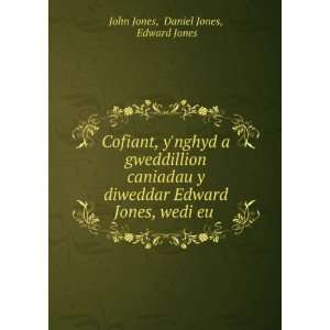 Edward Jones, wedi eu . Daniel Jones, Edward Jones John Jones Books