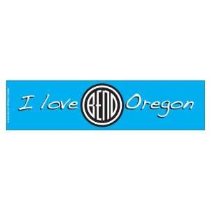 I love Bend Oregon   Blue (Bumper Sticker) Everything