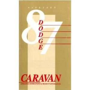 1987 DODGE CARAVAN MINIVAN Owners Manual User Guide