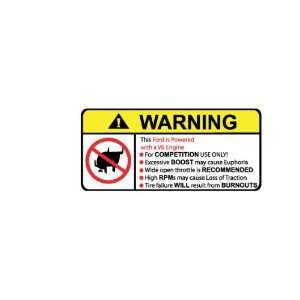 Ford V6 No Bull, Warning decal, sticker