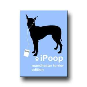 Manchester Terrier iPoop Fridge Magnet