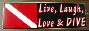 Scuba Diving Bumper Sticker Live, Laugh, Love & DIVE