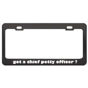 Got A Chief Petty Officer ? Military Army Navy Marines Black Metal