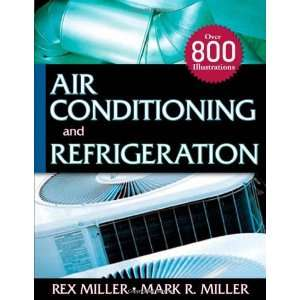 Air Conditioning and Refrigeration 1st (First) Edition